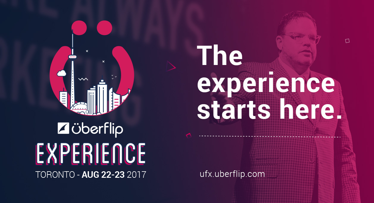 The Uberflip Experience Conference 2017 | Uberflip
