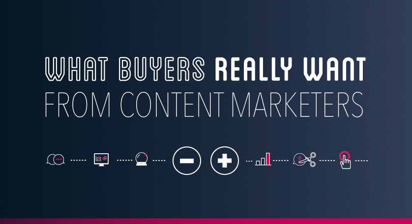 What Buyers Really Want From Content Marketers | Uberflip