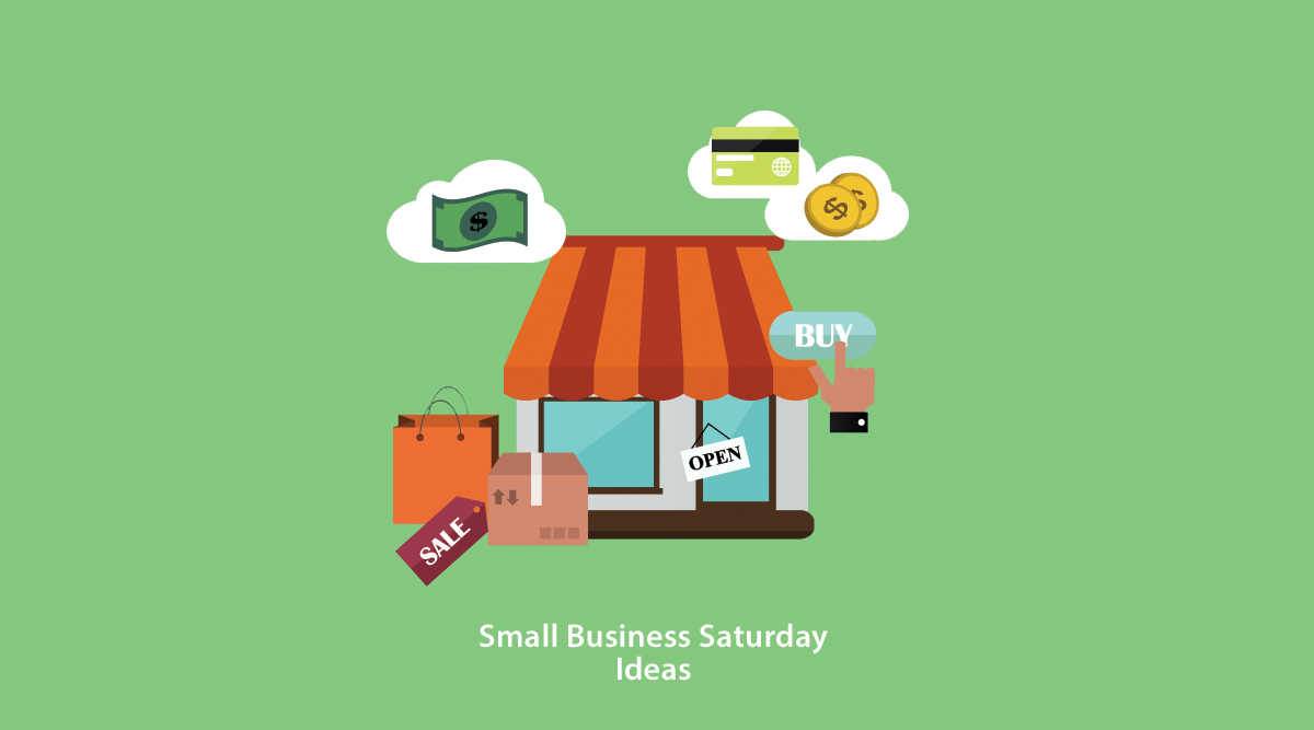 small business saturday ideas