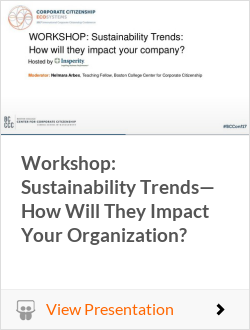 Workshop: Sustainability Trends— How Will They Impact Your Organization?