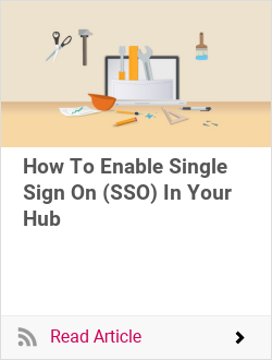 How To Enable Single Sign On (SSO) In Your Hub