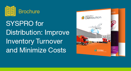 SYSPRO for Distribution: Improve Inventory Turnover and Minimize Costs
