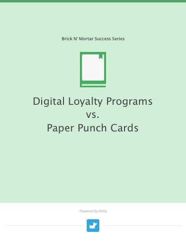 Ebook: Digital Loyalty Programs vs. Paper Punch Cards