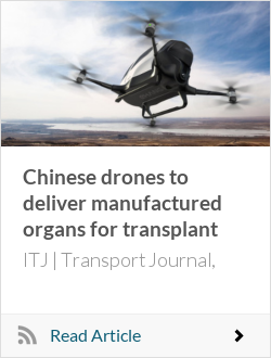 Chinese drones to deliver manufactured organs for transplant