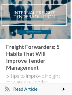 Freight Forwarders: 5 Habits That Will Improve Tender Management