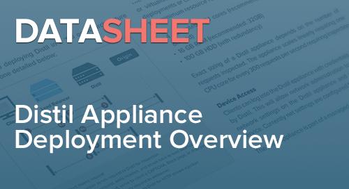 Distil Appliance Deployment Overview | Data Sheet