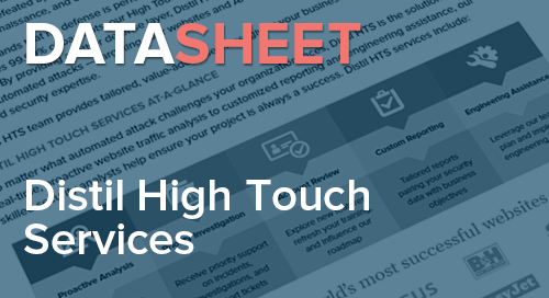 Distil Networks High Touch Services | Data Sheet