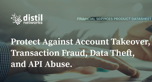 Protect Your Financial Service Website | Distil Networks