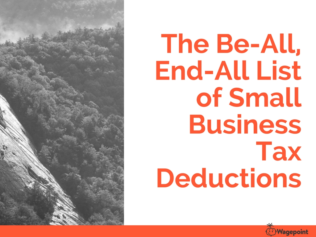The Comprehensive List of Small Business Tax Deductions