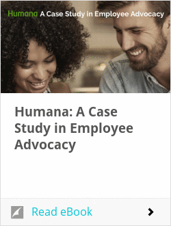 Humana: A Case Study in Employee Advocacy