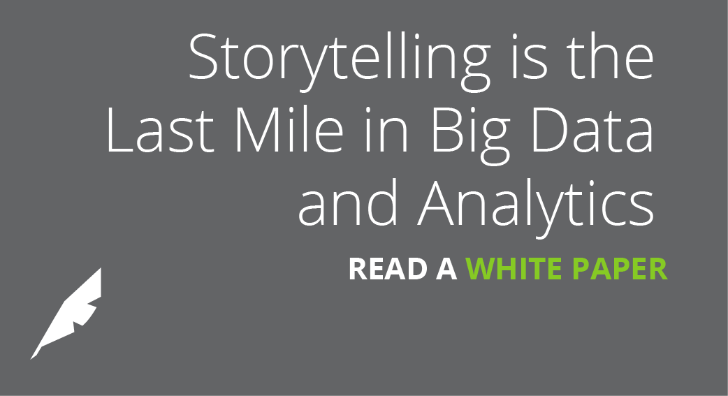 Storytelling is the Last Mile of Big Data & Analytics