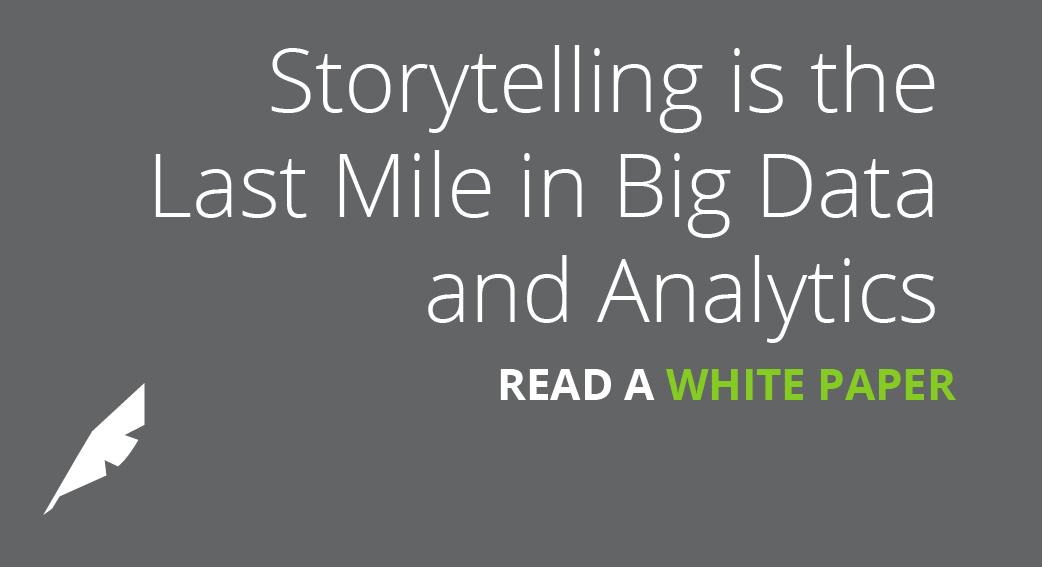 Storytelling is the Last Mile of Big Data & Analytics