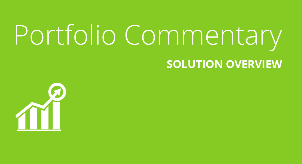 Portfolio Commentary Solution Overview