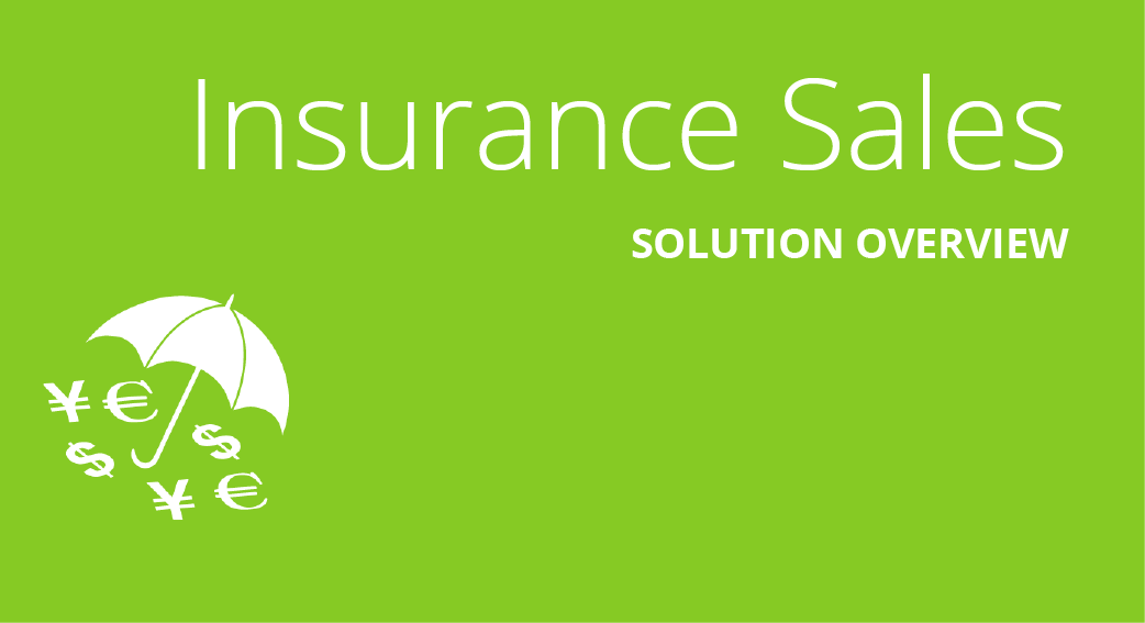 Insurance Sales Performance Solution Overview
