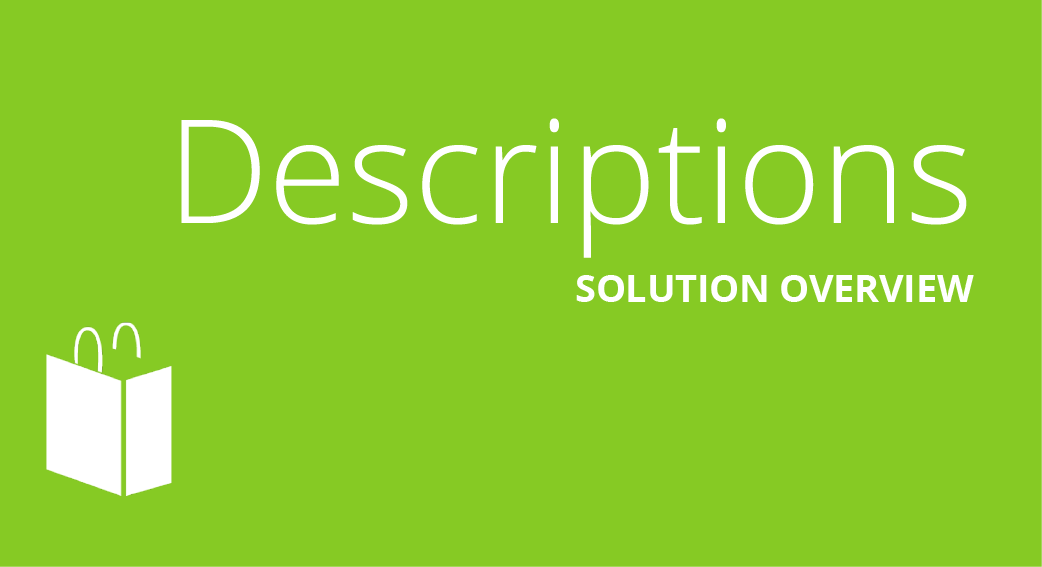 Automated Descriptions Solution Overview