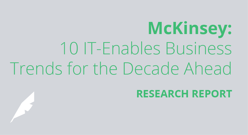 McKinsey: 10 IT-Enabled Business Trends for the Decade Ahead Research Report
