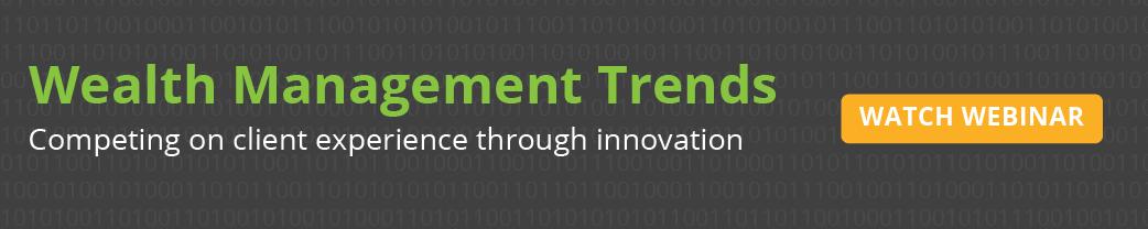 Wealth Management Trends webinar