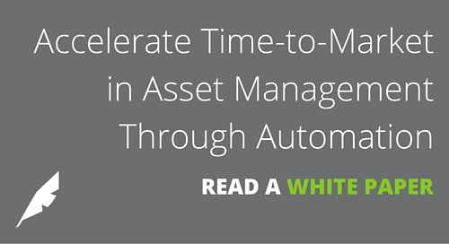 Accelerate Time to Market in Asset Management through Automation