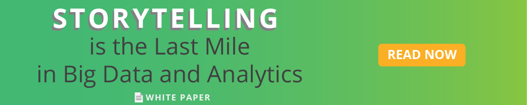 Storytelling is the Last Mile in Big Data and Analytics
