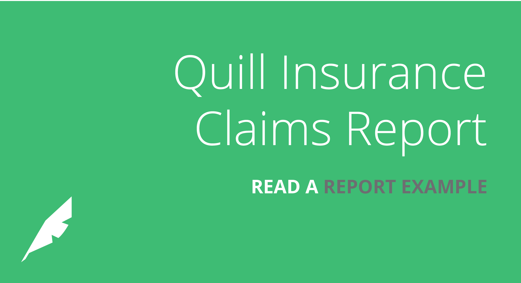 Insurance: Quill Claims Report