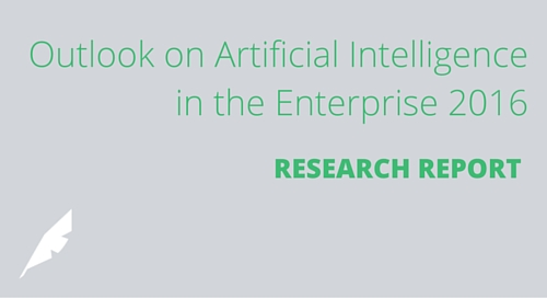 Outlook on Artificial Intelligence in the Enterprise 2016 [Research Report]