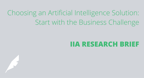 Choosing an Artificial Intelligence Solution: Start with the Business Challenge