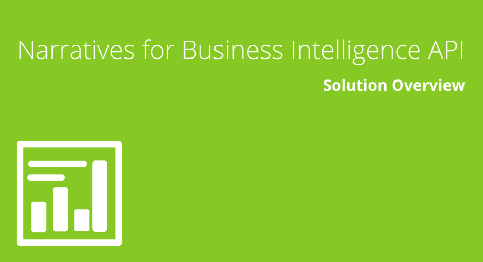 Narratives for Business Intelligence API Solution Overview