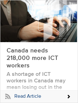 Canada needs 218,000 more ICT workers