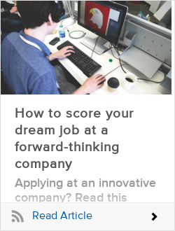 How to score your dream job at a forward-thinking company