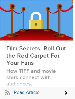 Film Secrets: Roll Out the Red Carpet For Your Fans
