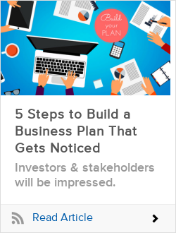 5 Steps to Build a Business Plan That Gets Noticed