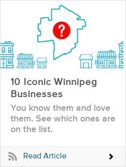 10 Iconic Winnipeg Businesses
