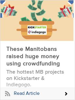 These Manitobans raised huge money using crowdfunding