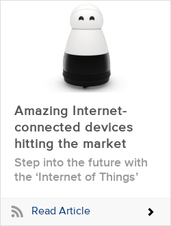 Amazing Internet-connected devices hitting the market