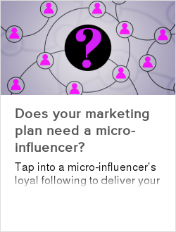 Does your marketing plan need a micro-influencer?