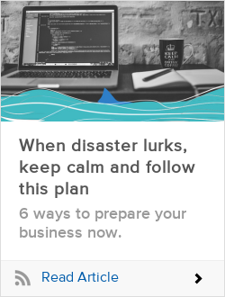 When disaster lurks, keep calm and follow this plan