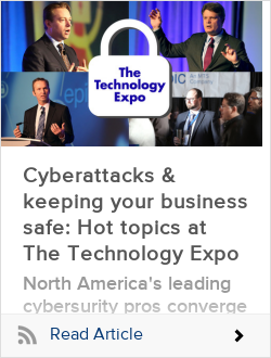 Cyber-attacks & keeping your business safe: Hot topics at The Technology Expo