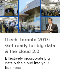 iTech Toronto 2017: Get ready for big data & the cloud 2.0