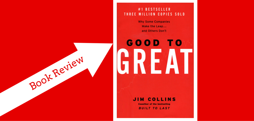 Business Book Review Good to Great by Jim Collins