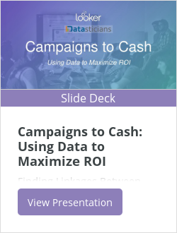 Campaigns to Cash: Using Data to Maximize ROI