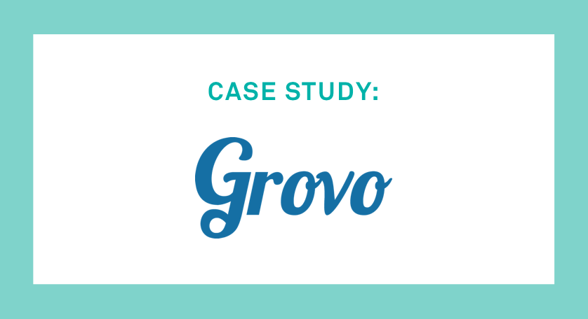 The Need for Speed and Transparency at Grovo