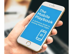 The Mobile Playbook: A Definitive Guide to Getting Mobile Right (UK) | White Paper