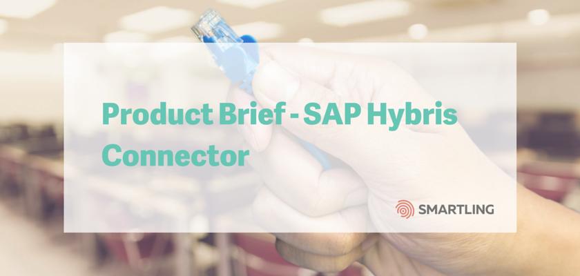 Product Brief - SAP Hybris Connector