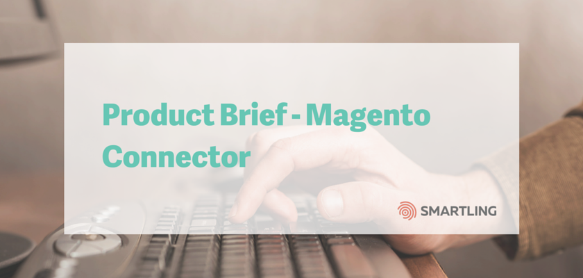 Product Brief - Magento Connector