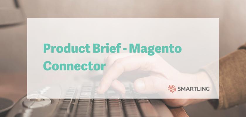 Product Brief - Magento Connector