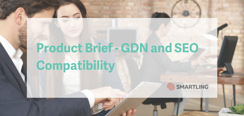 Product Brief - Global Delivery Network and SEO Compatibility