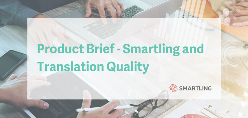Product Brief - Smartling and Translation Quality