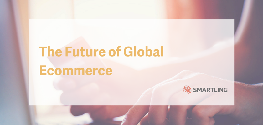 The Future of Global Ecommerce