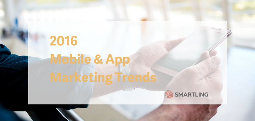 2016 Mobile & App Marketing Trends