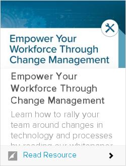 Empower Your Workforce Through Change Management